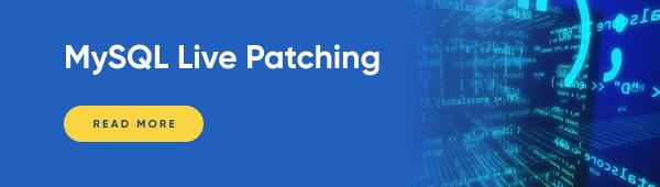 MySQL Live patching