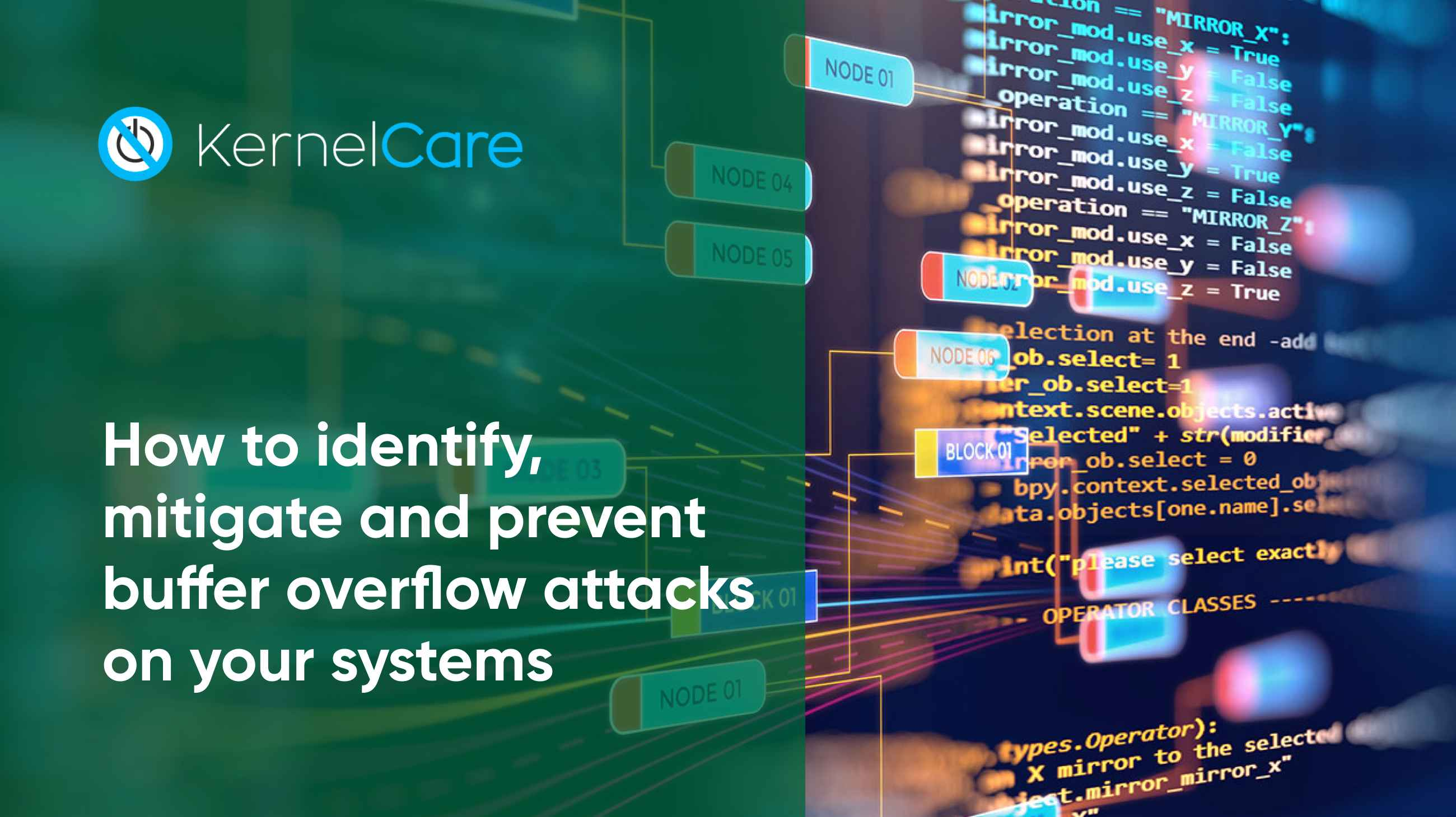 How to identify, mitigate and prevent buffer overflow attacks on your systems