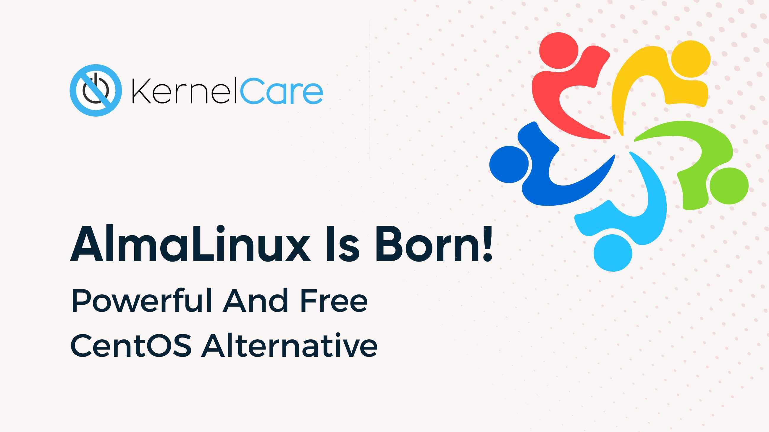 AlmaLinux is born powerful CentOS alternative