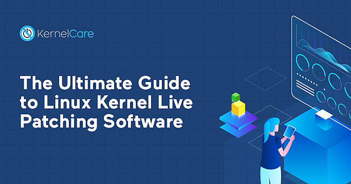 The Ultimate Guide to Linux Kernel Live Patching Software
