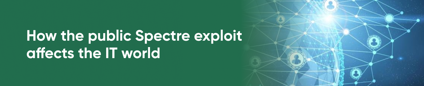 How the public Spectre exploit affects the IT world