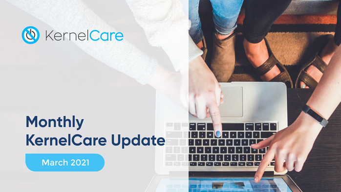 Monthly KernelCare blog