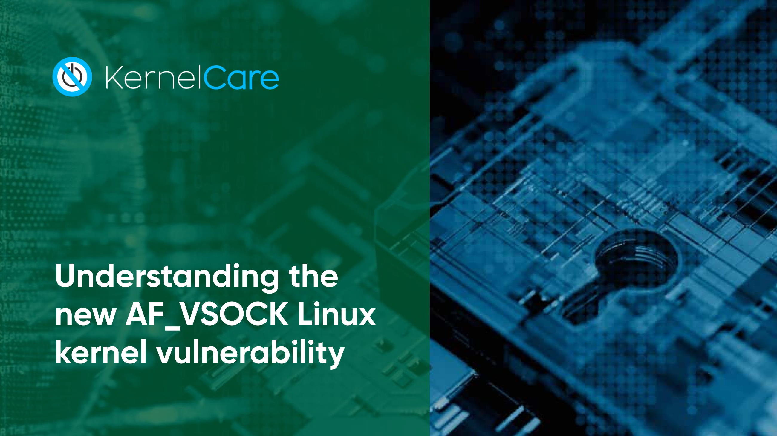 Understanding the new AF_VSOCK Linux kernel vulnerability
