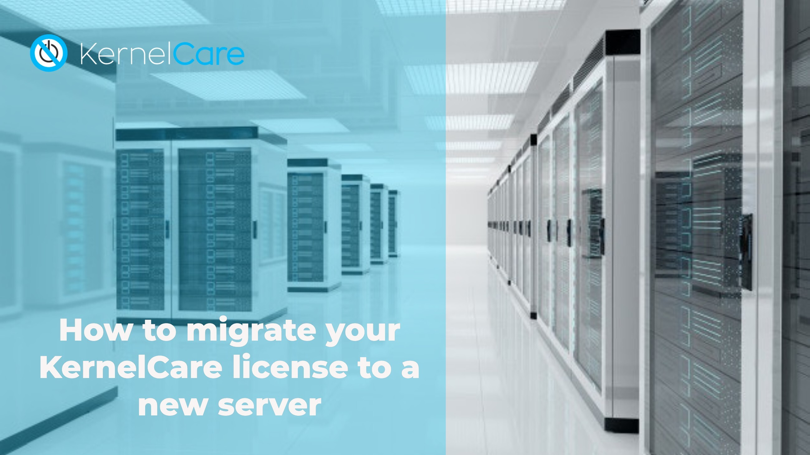 How to migrate your KernelCare license to a new server