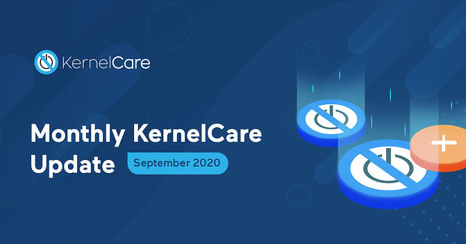 KernelCare September Monthly Update