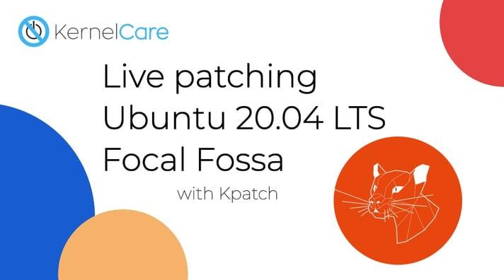 Linux Kernel Live Patching on Ubuntu 20.04 LTS Focal Fossa copy