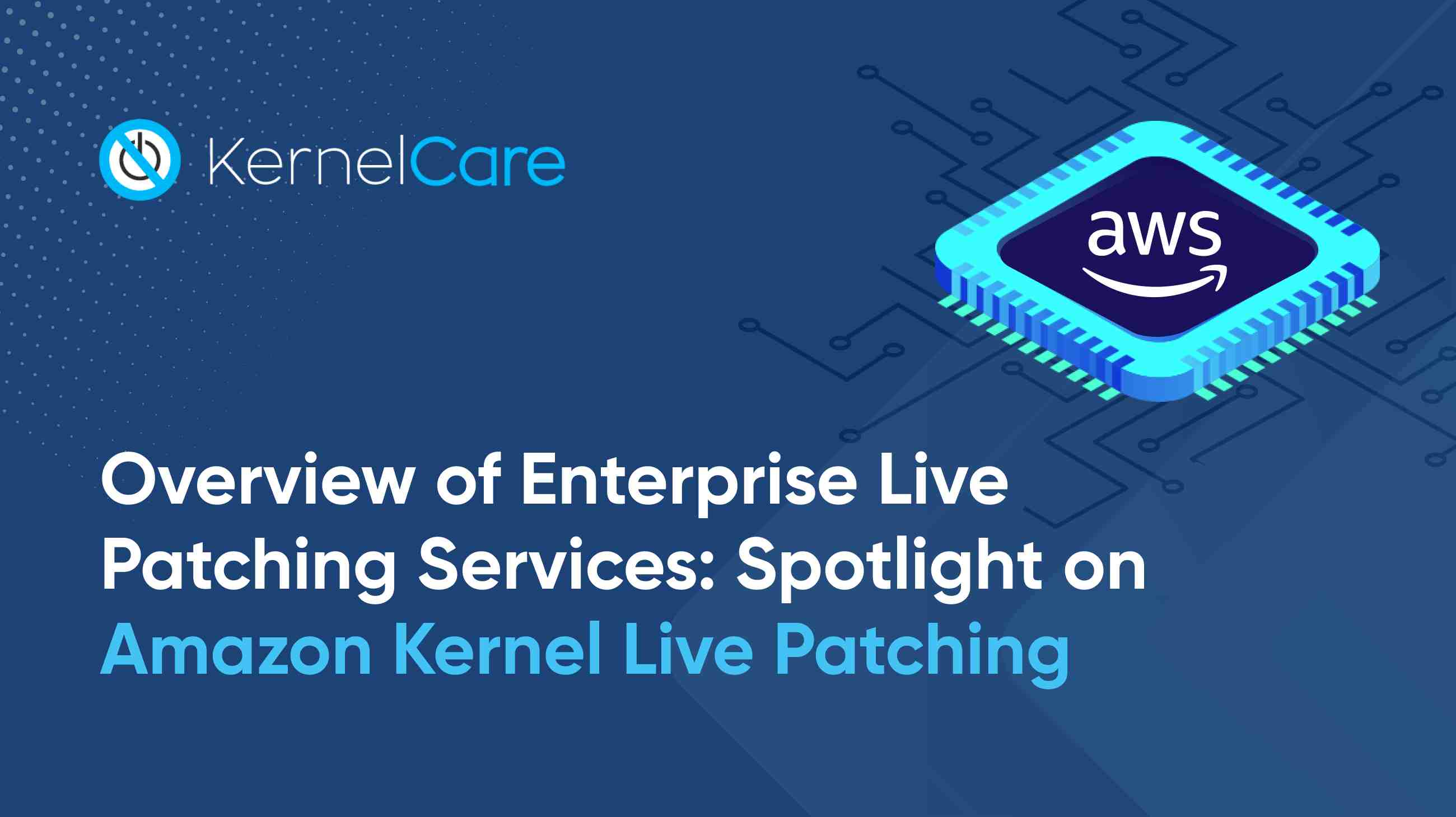 Amazon Kernel Live Patching