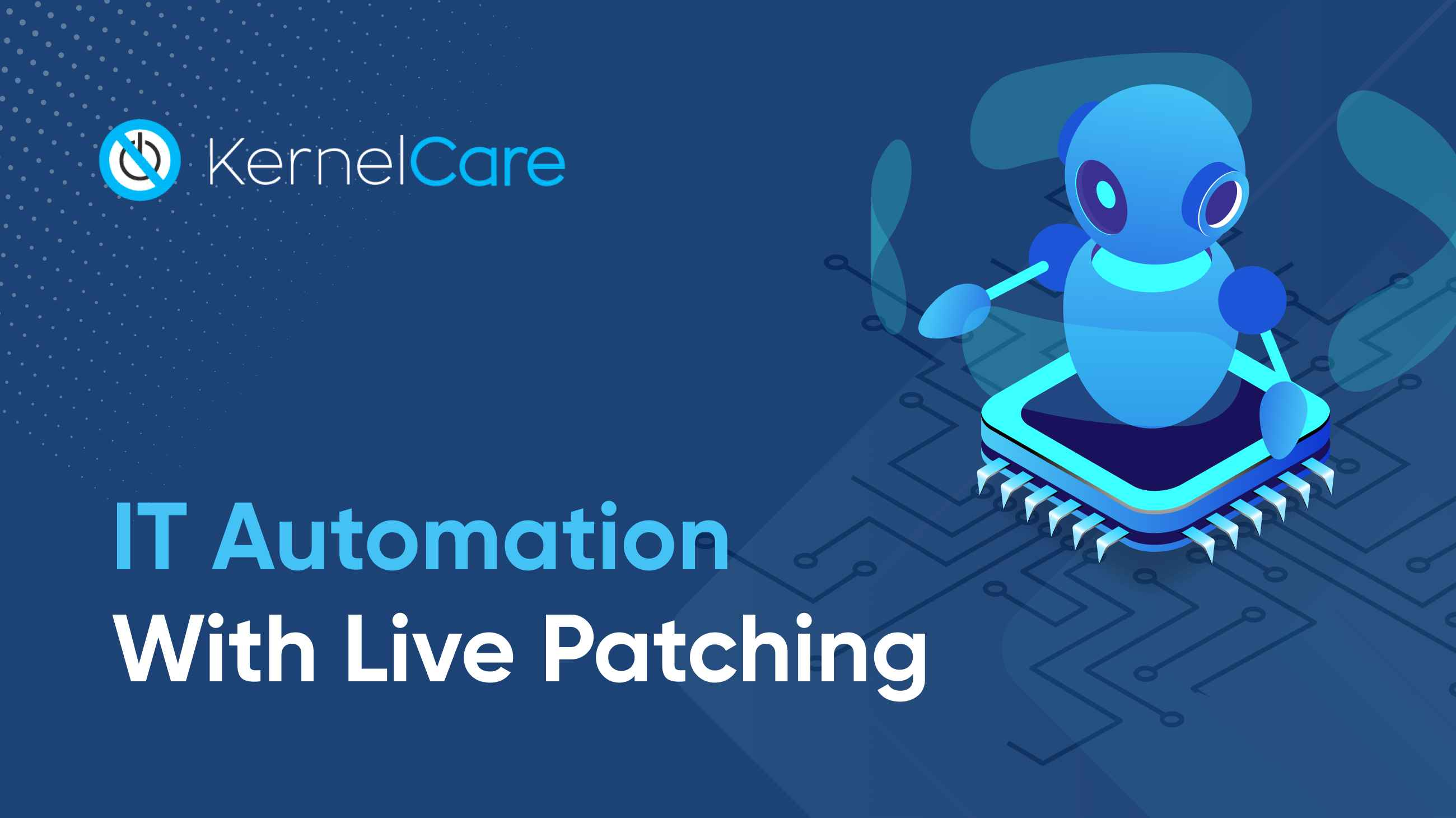 IT Automation With Live Patching