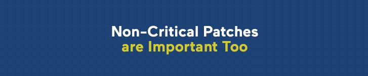 non-criticial patches
