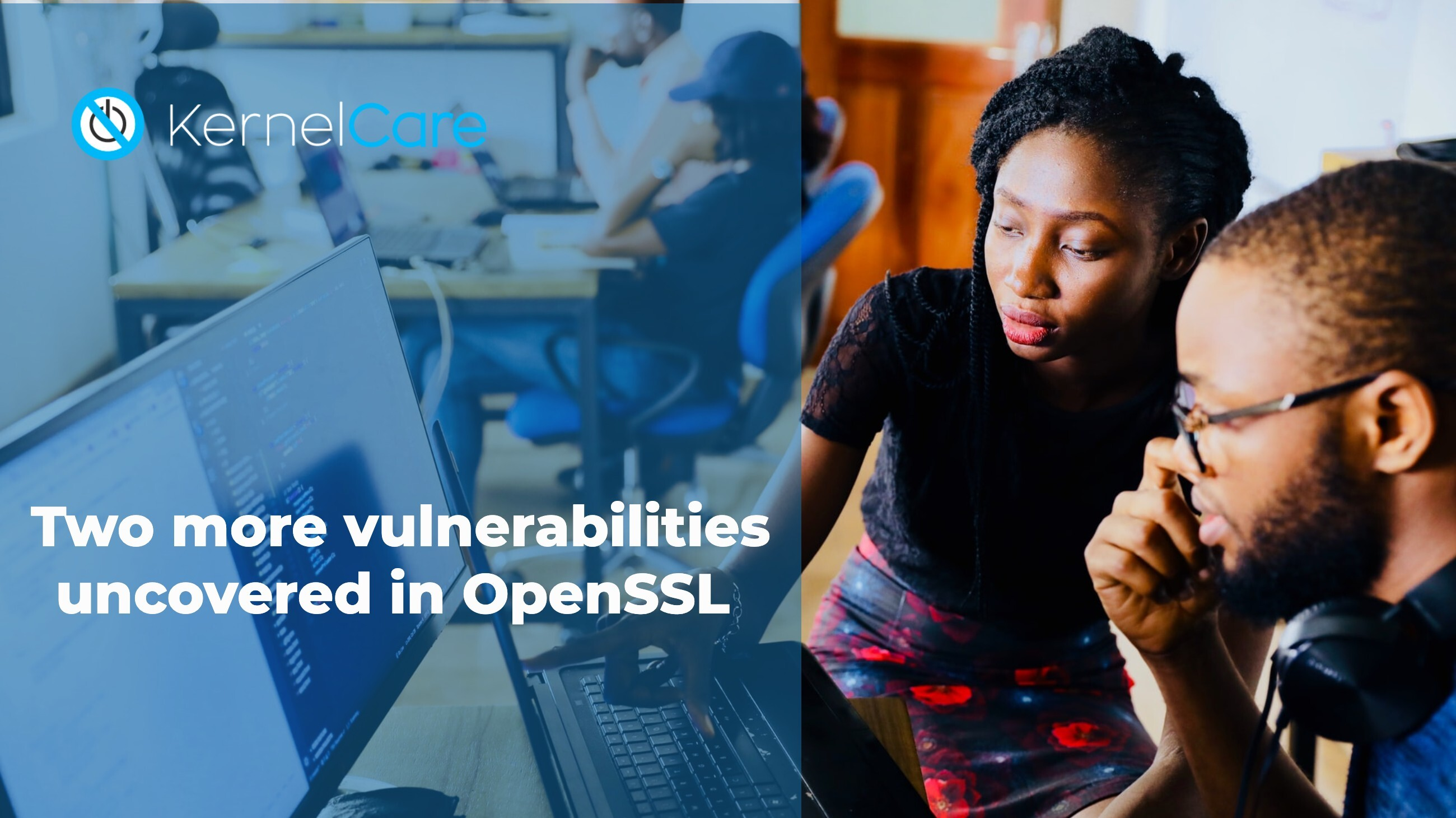 Two more vulnerabilities uncovered in OpenSSL