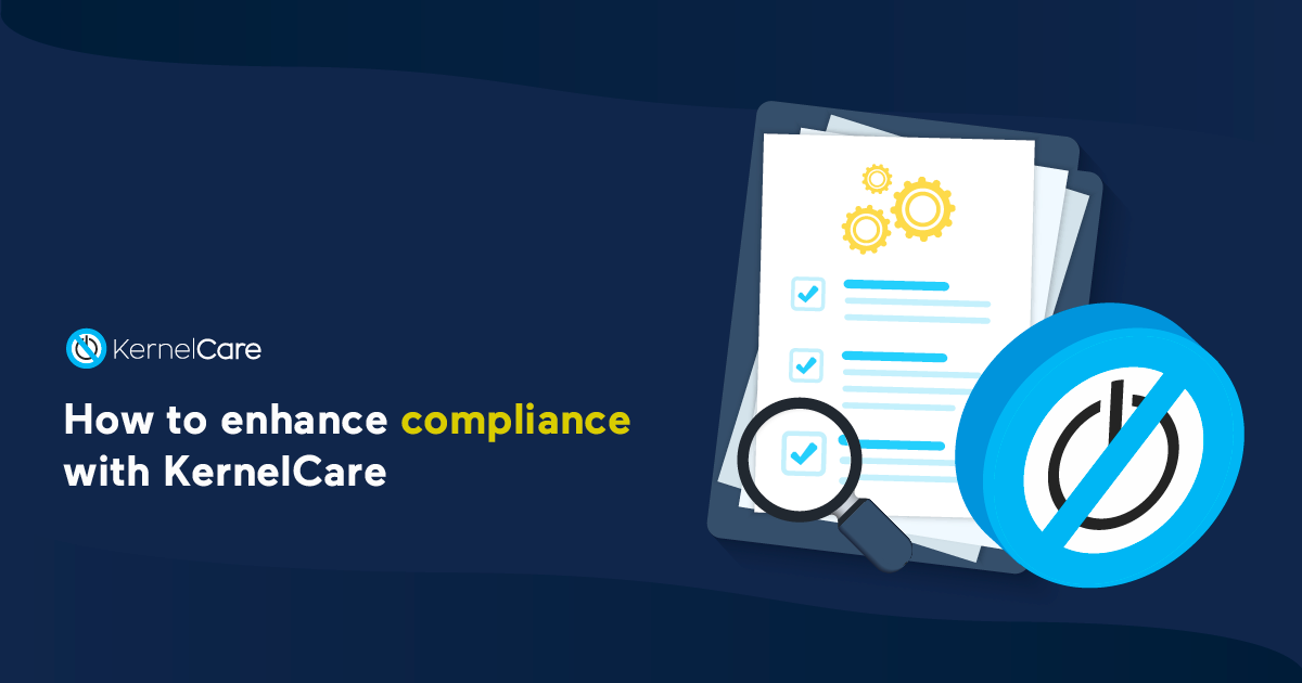How to Become Compliant with KernelCare - Case Study with Efinity