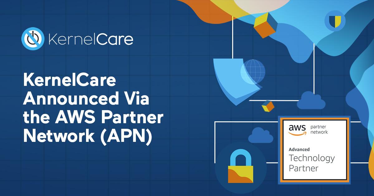 KernelCare Announced Via the AWS Partner Network (APN) title, AWS logo, kernelcare logo