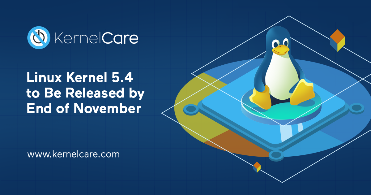 Linux Kernel 5.4 to Be Released by End of November 2019