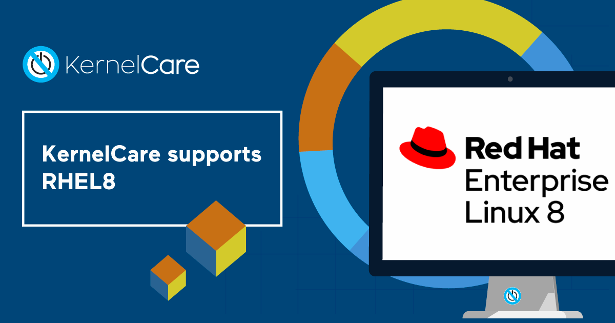 KernelCare Supports RHEL8 Automated Live Patching